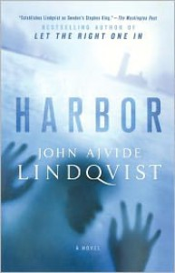 Harbor - John Ajvide Lindqvist