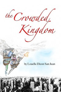 The Crowded Kingdom - Louella Dizon San Juan