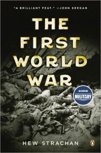 The First World War - Hew Strachan