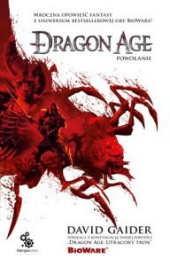 Dragon Age: Powołanie - David Gaider