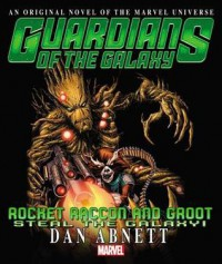 Rocket Racoon & Groot Prose Novel - Marvel Comics