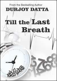 Till The Last Breath - Durjoy Datta