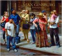Ginsburg Retrospective - Max Ginsburg