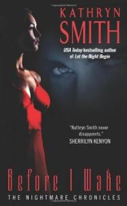 Before I Wake - Kathryn Smith
