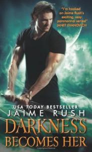 Darkness Becomes Her - Jaime Rush