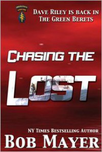 Chasing the Lost - Bob Mayer