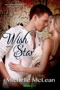 Wish Upon a Star (Entangled Ever After) - Michelle McLean