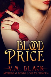 Blood Price: Cora's Choice #6 - V.M. Black