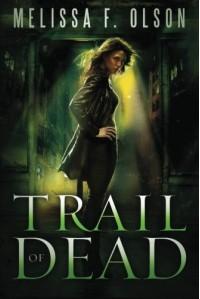 Trail of Dead (Scarlett Bernard, #2) - Melissa F. Olson