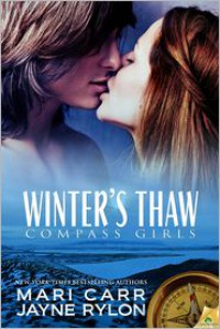 Winter's Thaw (Compass Girls #1) - Mari Carr, Jayne Rylon