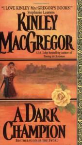 A Dark Champion - Kinley MacGregor