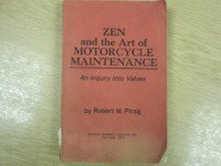 Zen and the Art of Motorcycle Maintenance: An Inquiry into Values - Robert M. Pirsig
