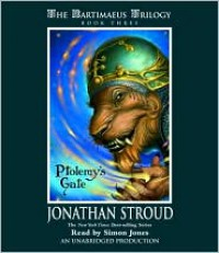 Ptolemy's Gate (Bartimaeus Trilogy, #3) - Jonathan Stroud, Simon Jones