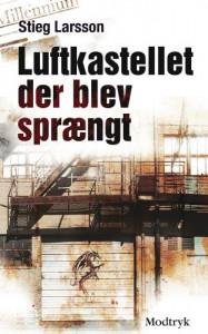 Luftkastellet der blev spraengt (af Stieg Larsson) [Imported] [Paperback] (Danish) (Millennium, 3. bind) - Stieg Larsson