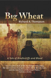 Big Wheat: A Tale of Bindlestiffs and Blood - Richard Thompson