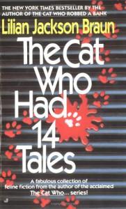 The Cat Who Had 14 Tales - Lilian Jackson Braun