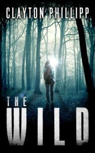 The Wild - Clayton Phillipp