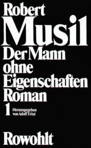 Der Mann ohne Eigenschaften: Band 1: Erstes und Zweites Buch. Band 2: Aus dem Nachlaß: 2 Bände. - Robert Musil