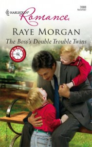 The Boss's Double Trouble Twins - Raye Morgan