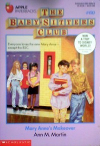 Mary Anne's Makeover (The Baby-Sitters Club, #60) - Ann M. Martin