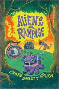 Alien on a Rampage - Clete Barrett Smith, Christian Slade