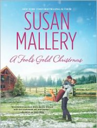 A Fool's Gold Christmas (Fool's Gold, #9.5) - Susan Mallery