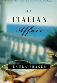 An Italian Affair - Laura Fraser