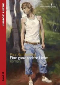 Eine ganz andere Liebe - Paul Senftenberg