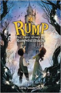 Rump: The True Story of Rumpelstiltskin -