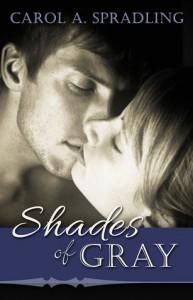 Shades of Gray - Carol A. Spradling