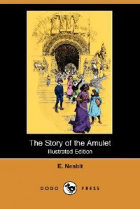 The Story of the Amulet - H.R. Millar, E. Nesbit