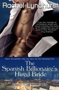 The Spanish Billionaire's Hired Bride - Rachel Lyndhurst