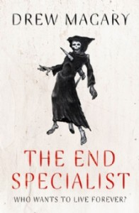 The End Specialist - Drew Magary