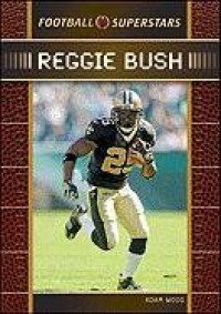 Reggie Bush (Football Superstars) - Adam Woog