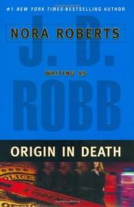 Origin in Death (In Death, #21) - J.D. Robb