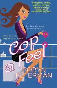 Cop a Feel - Robyn Peterman