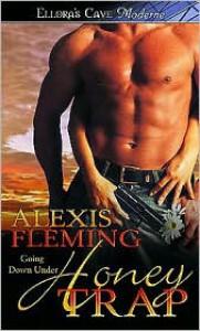 Honey Trap - Alexis Fleming