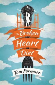 The Broken Heart Diet - Tom Formaro