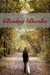 Closing Books (Ghost Of The Past) - Trisha Grace