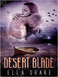 Desert Blade - Ella Drake