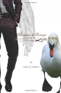 Blackstone & Brenwen: Swansong for a Sibling - Andrew D. Mellusco
