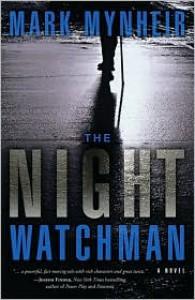 The Night Watchman - Mark Mynheir