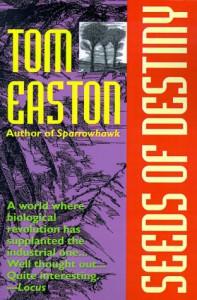 Seeds of Destiny (Organic Future) - Thomas A. Easton