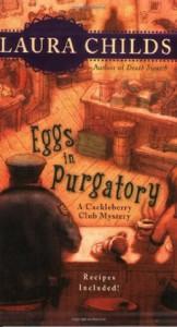 Eggs in Purgatory - Laura Childs