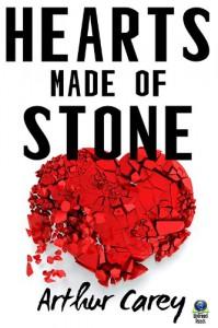Hearts Made of Stone - Arthur C. Carey