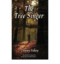The Tree Singer - Danny Fahey
