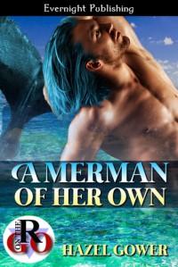 A Merman of Her Own - Hazel Gower