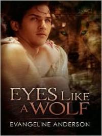 Eyes Like a Wolf - Evangeline Anderson
