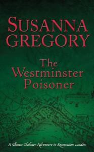 The Westminster Poisoner - Susanna Gregory