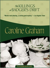 The Killings At Badger's Drift - Caroline Graham